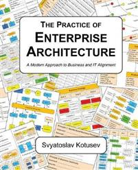 The Practice of Enterprise Architecture