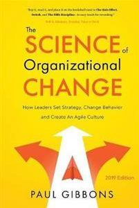 The Science of Organizational Change