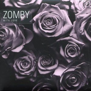Zomby: With love 2013
