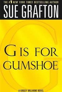 'G' Is for Gumshoe: A Kinsey Millhone Mystery