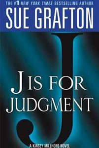 'J' Is for Judgment: A Kinsey Millhone Novel