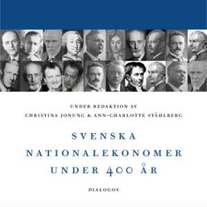 Svenska Nationalekonomer Under 400 År