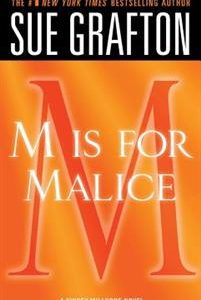 'm' Is for Malice: A Kinsey Millhone Novel