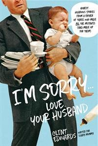 'I'M Sorry' -Your Husband