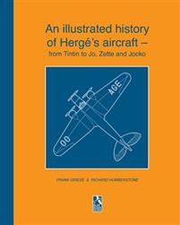 An illustrated history of Herge's aircraft - from Tintin to Jo, Zette and Jocko