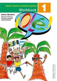 !Ole! - Spanish Workbook 1 for the Caribbean