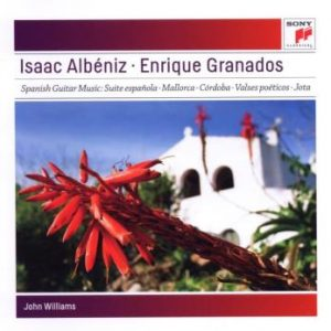 Williams John: Albeniz: Granada; Asturias; Ma