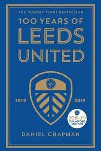 100 Years of Leeds United