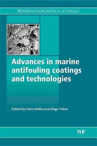 Advances in Marine Antifouling Coatings and Technologies