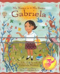 My Name is Gabriela/Me Llamo Gabriela (Bilingual)