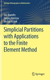 Simplicial Partitions with Applications to the Finite Element Method