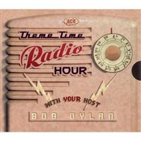 Theme Time Radio Hour With Host Bob Dylan
