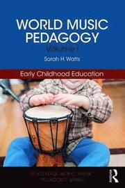 World Music Pedagogy, Volume I: Early Childhood Education