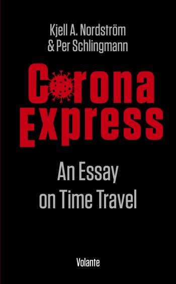 Corona Express - An Essay On Time Travel