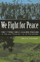 'We Fight for Peace'