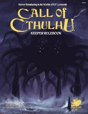 Call of Cthulhu Keeper Rulebook - Revised Seventh Edition: Horror Roleplaying in the Worlds of H.P. Lovecraft