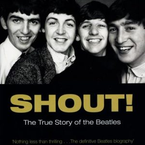 Shout - The true story of The Beatles