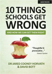 10 Things Schools Get Wrong (And How We Can Get Them Right)