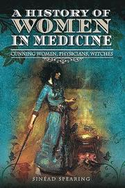 A History of Women in Medicine