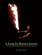 A Kung-Fu Master's Journey