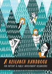 A Research Handbook for Patient and Public Involvement Researchers