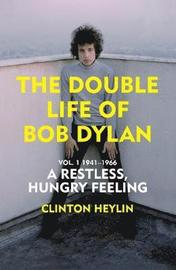 The Double Life of Bob Dylan Vol. 1